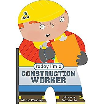Today I'm a Construction Worker [Board book]