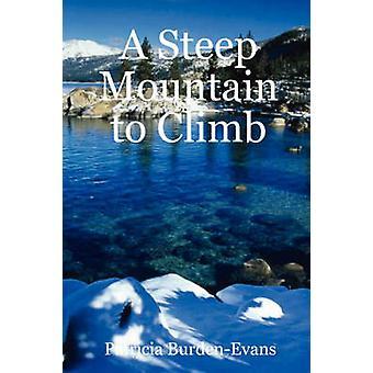 Une montagne raide montée par BurdenEvans & Patricia