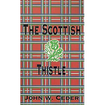 Skotsk tistel av Ceder & John W.