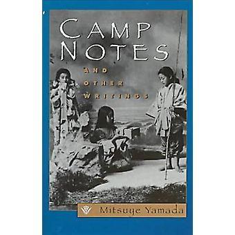 Camp noter og andre skrifter af Yamada & Mitsuye