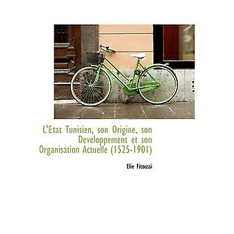 Ltat Tunisien sønn Origine sønn Dveloppement et sønn organisasjon Actuelle 15251901 av Fitoussi & løgn