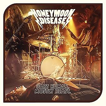 Honeymoon Disease - Honeymoon Disease: Part Human Mostly Beast [Vinyl] USA import