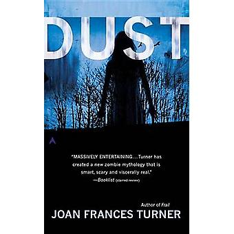 Dust by Joan Frances Turner - 9780425262085 Book