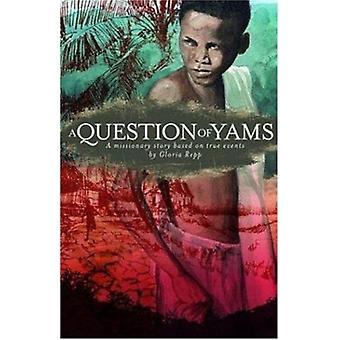 Question of Yams Grd 1-2 by Gloria Repp - 057885 - Karen Daniels - Ro