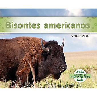 Bisontes Americanos by Grace Hansen - 9781624026645 Book