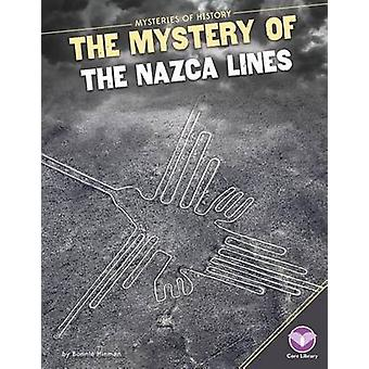 Mystery of the Nazca Lines by Bonnie Hinman - 9781680780253 Book
