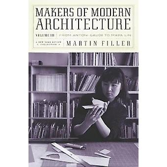 Makers Of Modern Architecture by Martin Filler - 9781681373027 Book