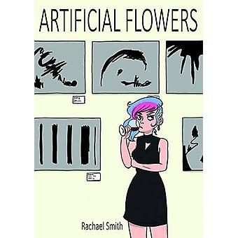 Artificial Flowers by Rachael Smith - 9781910395196 Book