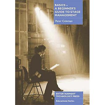Basics - A Beginner's Guide to Stage Management by Peter Coleman - 97