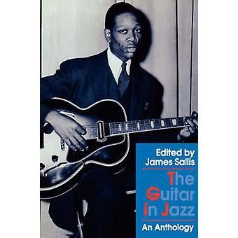 Die Gitarre im Jazz - eine Anthologie von James Sallis - James Sallis - 978