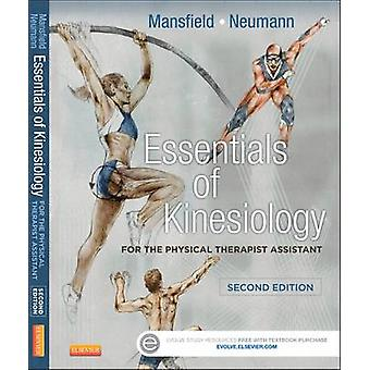 Essentials of Kinesiology for the Physical Therapist Assista by Paul Jackson Mansfield