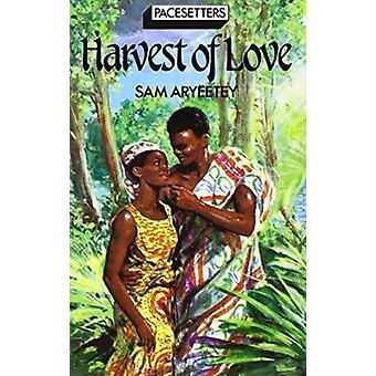 PacesettersHarvest Of Love par Sam Aryeetey