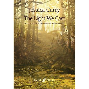 Light We Cast by Jessica Curry