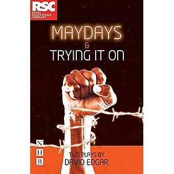 Maydays Trying It On de David Edgar