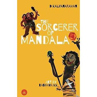 The Sorcerer of Mandala by Kalyanaraman & D