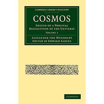 Cosmos  Volume 1 by Von Humboldt & Alexander