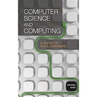 Computerwetenschappen en het berekenen van een gids voor de literatuur door de knie & Michael