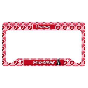 French Bulldog Valentine's Love and Hearts License Plate Frame