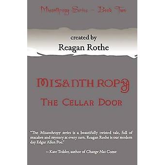 Misanthropy Book II The Cellar Door by Rothe & Reagan