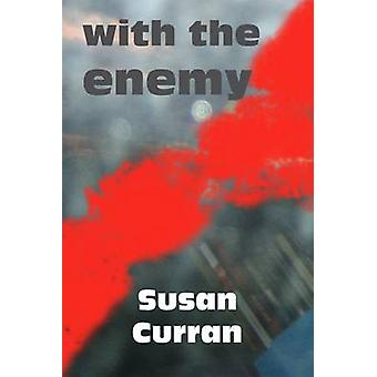With the Enemy by Curran & Susan