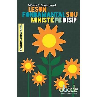 Leson Fondamantal Sou Minist F Disip  Resous by Mastronardi & Mnica E.