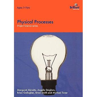 Project Science  Physical Processes by Abraitis & M