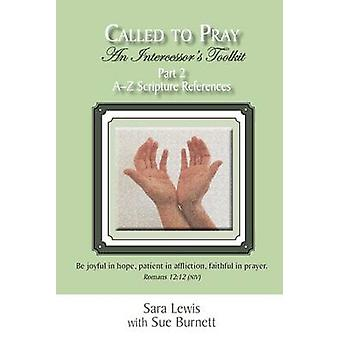 Called To Pray Part 2 AZ Scripture References by Lewis & Sara