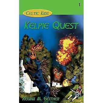 Kelpie Quest by Geither & Regina M.