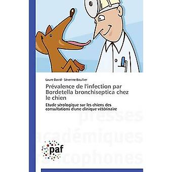 Prvalence de linfection par Bordetella bronchiseptica Chez Le Chien av Collectif