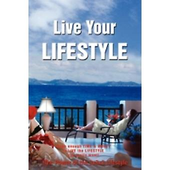 Live Your Lifestyle by JD