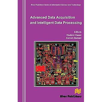 Advanced Data Acquisition and Intelligent Data Processing by Haasz & Vladimir