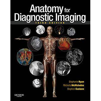 Anatomy for Diagnostic Imaging (3e édition révisée) par Stephanie Rya