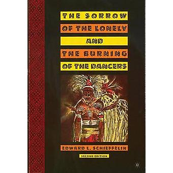 The Sorrow of the Lonely and the Burning of the Dancers by Edward L.