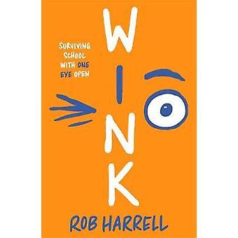 Wink door Rob Harrell - 9781471409141 Boek