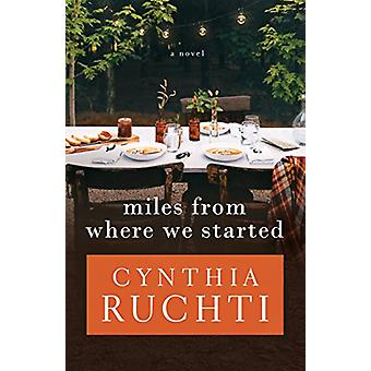 Miles from Where We Started by Cynthia Ruchti - 9781683701477 Book