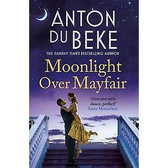 Moonlight Over Mayfair - Shortlisted for the Historical Romantic Novel