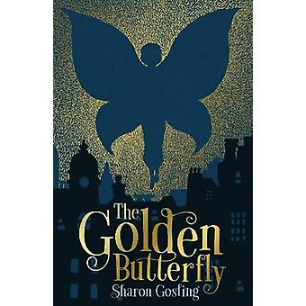 The Golden Butterfly by Sharon Gosling - 9781788950329 Book