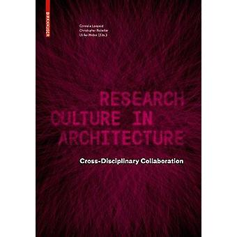 Research Culture in  Architecture - Cross-Disciplinary Collaboration b