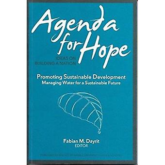 Agenda for Hope  - Ideas on Building a Nation - Promoting Sustainable D
