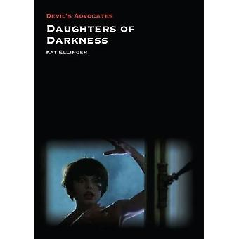 Daughters of Darkness by Kat Ellinger - 9781911325567 Book