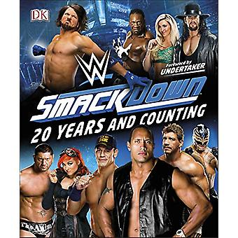 WWE SmackDown 20 Years and Counting by Dean Miller - 9780241363775 Bo
