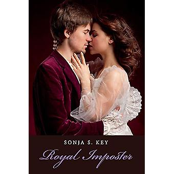 Royal Imposter by Sonja S. Key - 9781543954159 Book
