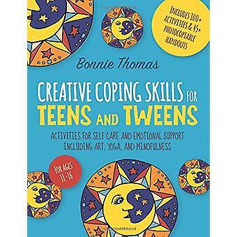 Habilidades criativas de enfrentamento para adolescentes e adolescentes - Atividades para autocuidado