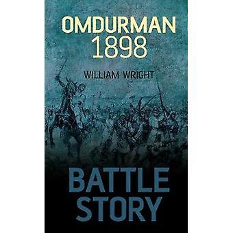 Battle Story Omdurman 1898 by William Wright