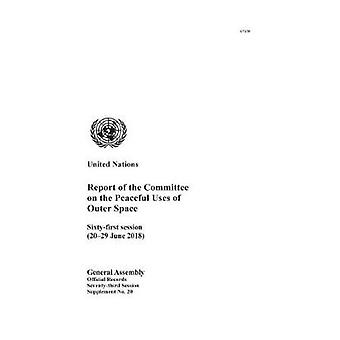 Report of the Committee on the Peaceful Uses of Outer Space - Sixty-fi