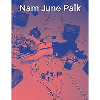 Nam June Paik by Sook-Kyung Lee - 9781849766357 Book
