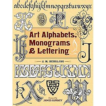 Art Alphabets - Monograms - and Lettering by JM Bergling - 9780486831