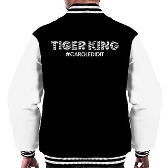 Tiger King Joe Exotic Carole Did It Hashtag Men's Varsity Takki