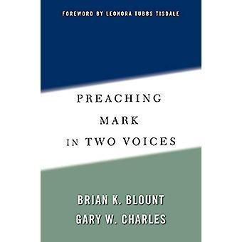 Brian K. Blountin Saarnaaminen Mark in Two Voices - 9780664223939 Kirja