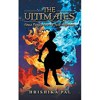 The Ultimates - Some People Aren't Just Ordinary by Hrishika Pal - 978